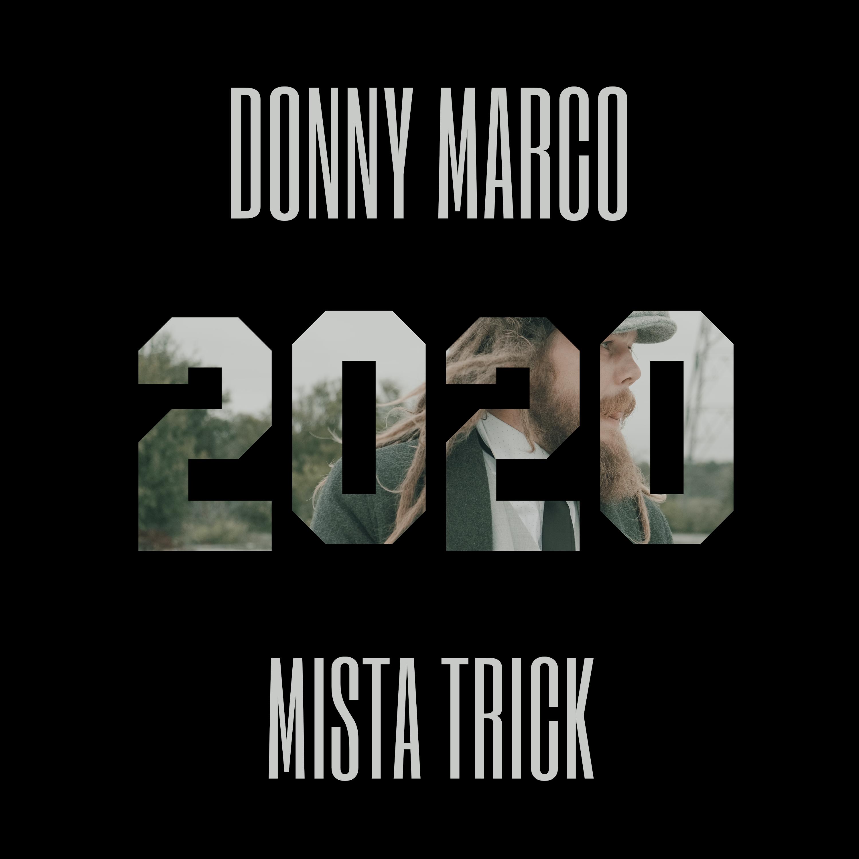 Mista Trick & Donny Marco – 2020